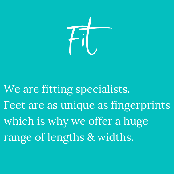 We are fitting specialists. Our shoes come in up to 6 widths from extra narrow to extra wide and up to 17 sizes, including half sizes.
